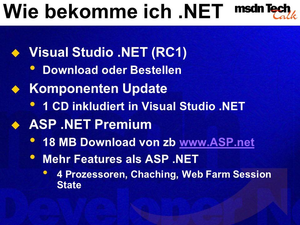 Grundlagen.NET Zwei Techtalk s Was ist ASP.NET Basis Beta 1 http://www.microsoft.com/germany/ms/msdnevents/techtalk/ download/TT-0201-PPT.ppt Was ist das NET Framework & VB.NET Basis Beta 2 http://www.microsoft.com/germany/ms/msdnevents/techtalk/ download/TT-0901.ppt