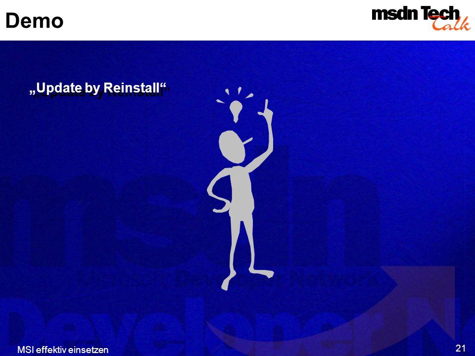 MSI effektiv einsetzen 21 Demo Update by Reinstall