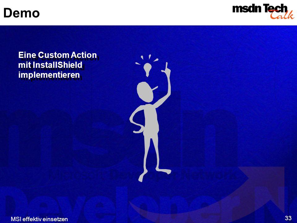MSI effektiv einsetzen 33 Demo Eine Custom Action mit InstallShield implementieren