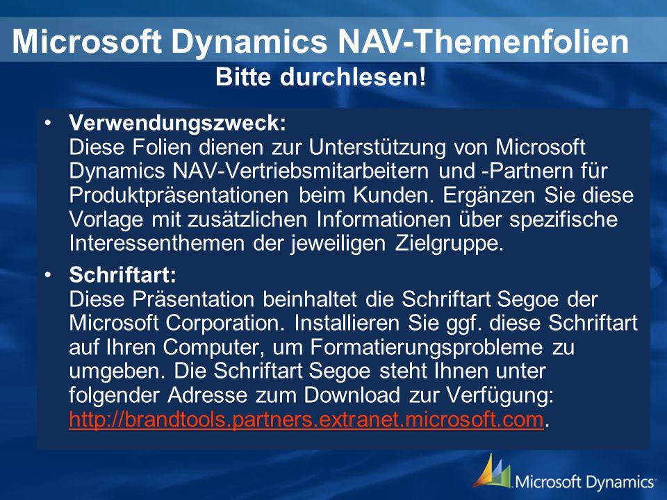 Verwendungszweck: Diese Folien dienen zur Unterstützung von Microsoft Dynamics NAV-Vertriebsmitarbeitern und -Partnern für Produktpräsentationen beim
