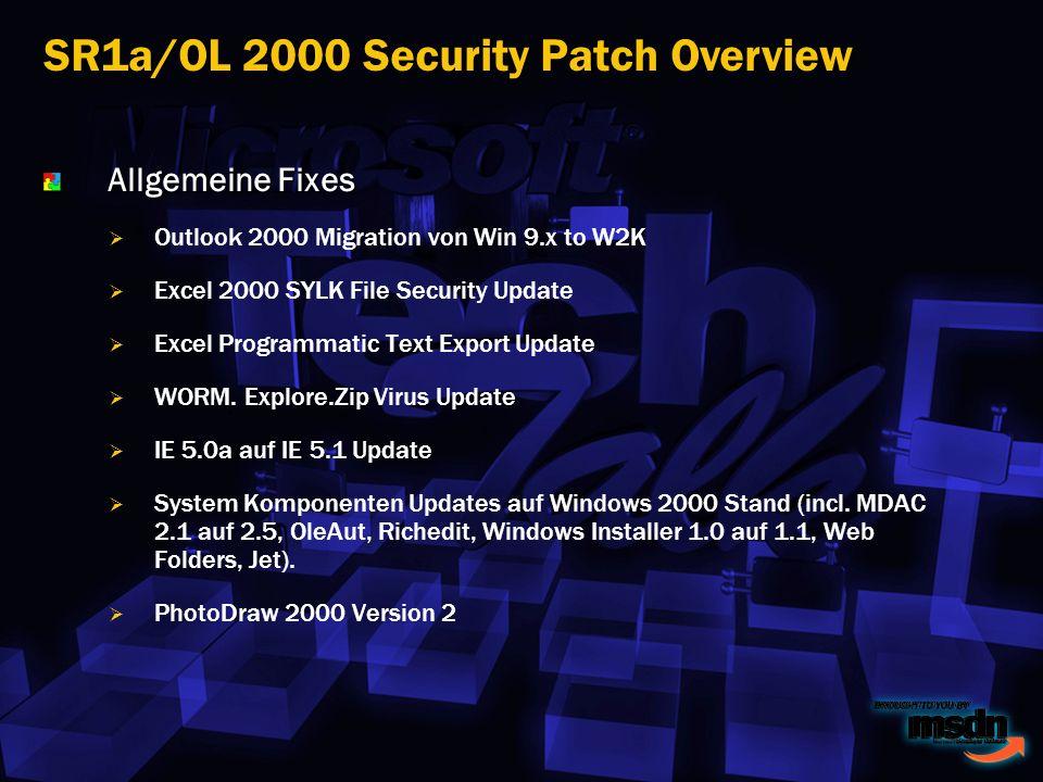 Allgemeine Fixes Outlook 2000 Migration von Win 9.x to W2K Excel 2000 SYLK File Security Update Excel Programmatic Text Export Update WORM.