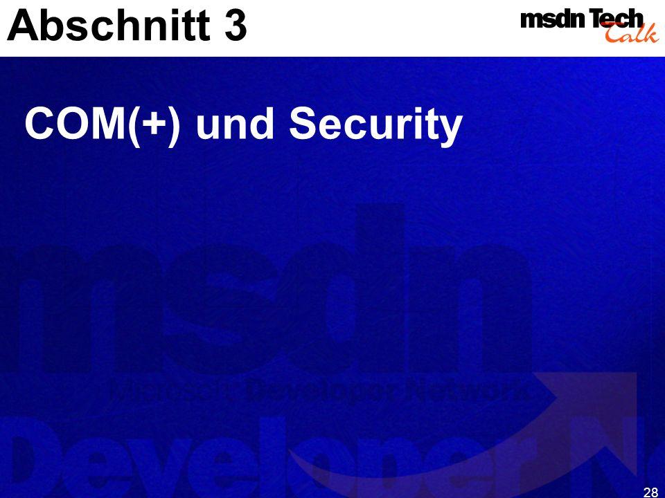 28 Abschnitt 3 COM(+) und Security