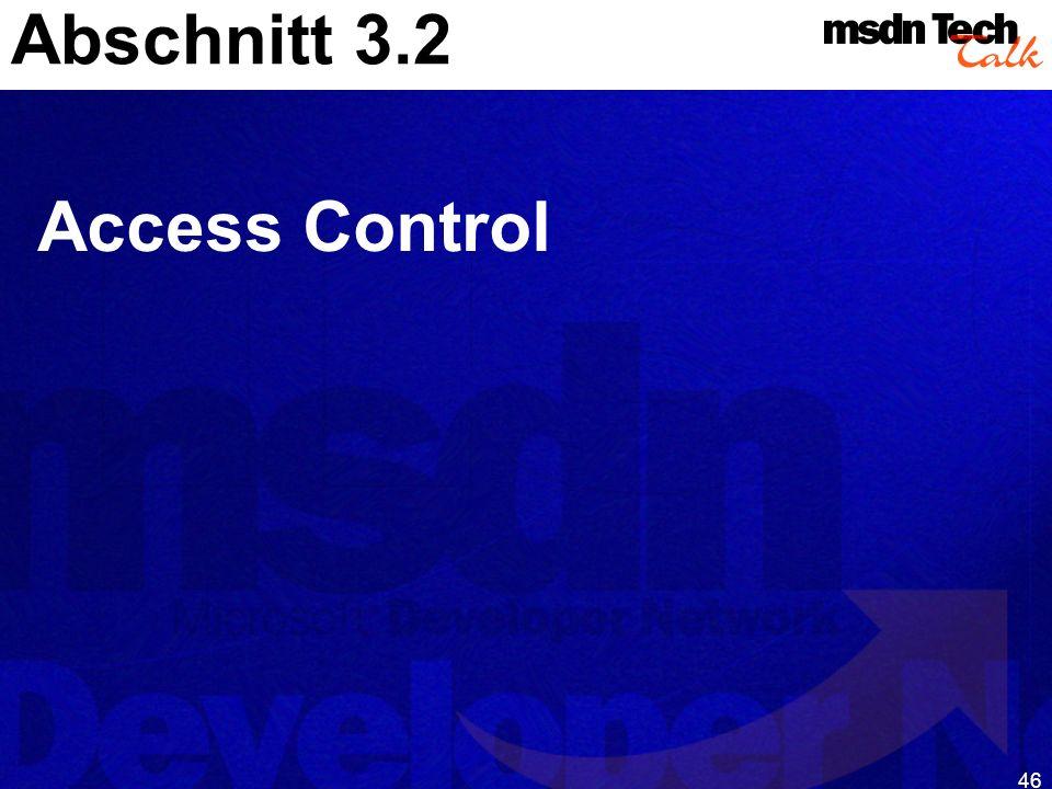 46 Abschnitt 3.2 Access Control