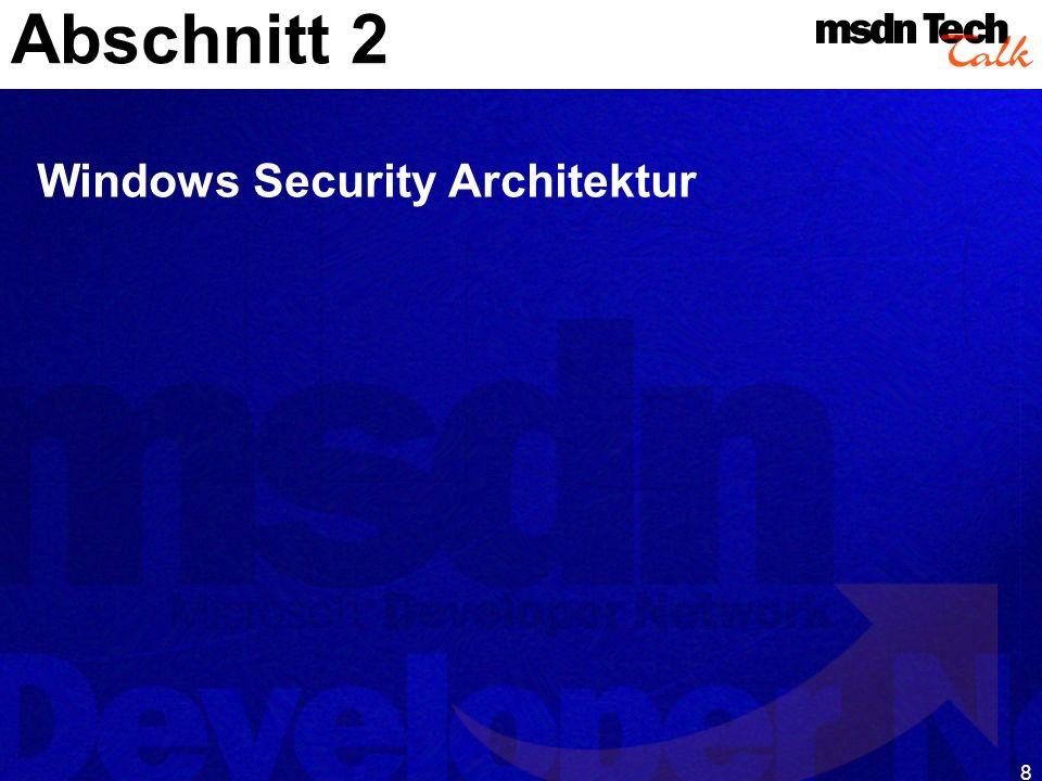 9 Authentifizierung Access Token Security Identifier Logon Session Authorisation Privileges / User Rights Access Control List (ACL) Security Descriptors (SD)