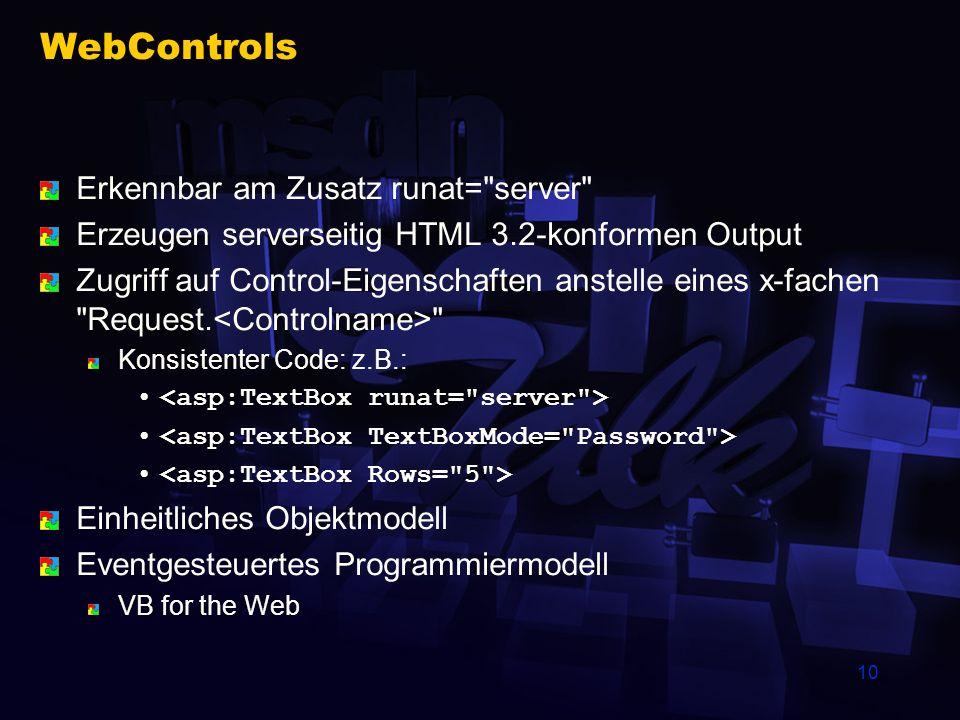 10 WebControls Erkennbar am Zusatz runat=