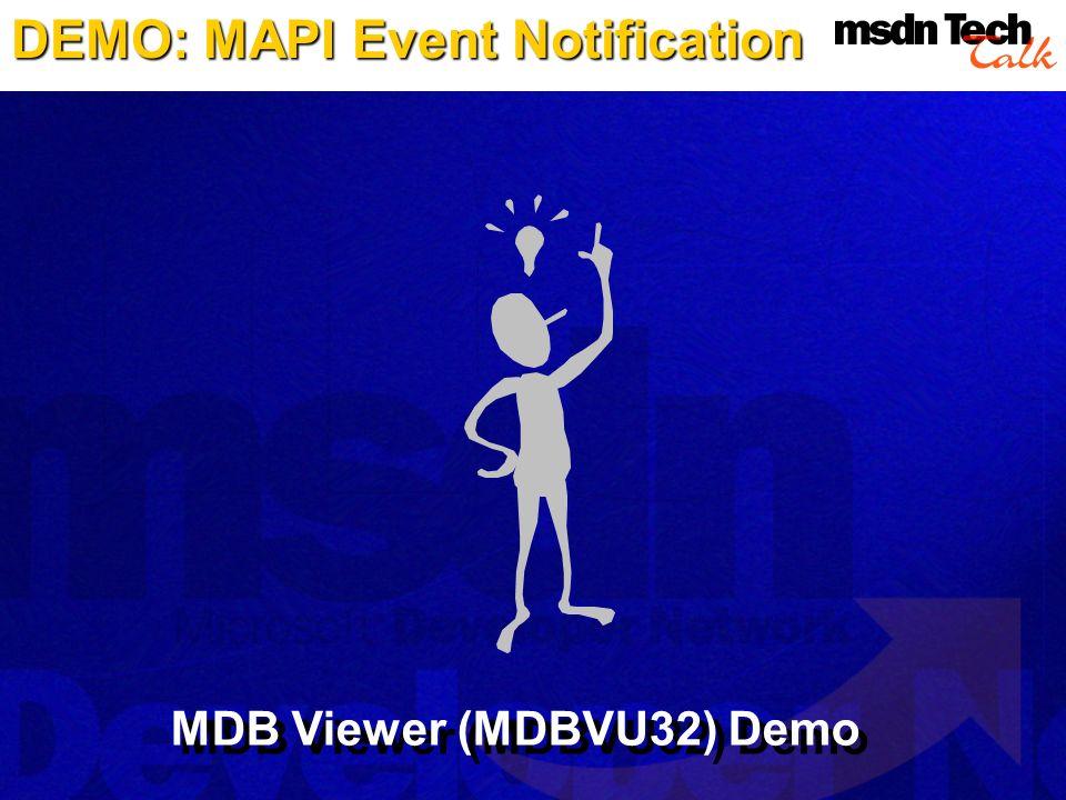 DEMO: MAPI Event Notification MDB Viewer (MDBVU32) Demo