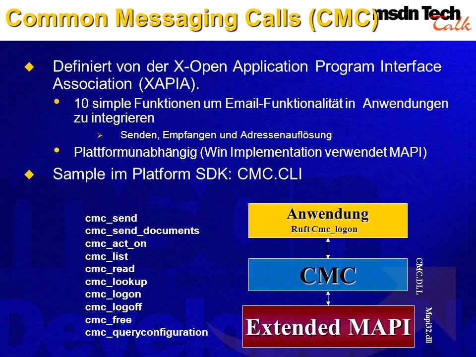 Definiert von der X-Open Application Program Interface Association (XAPIA). 10 simple Funktionen um Email-Funktionalität in Anwendungen zu integrieren