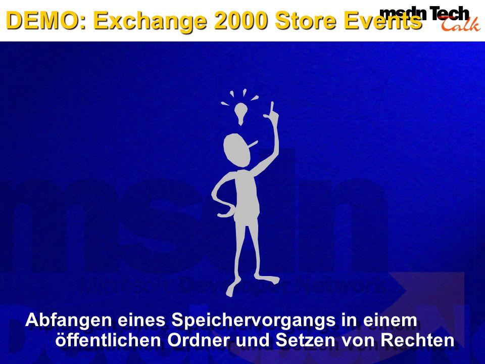 DEMO: Exchange 2000 Store Events Abfangen eines Speichervorgangs in einem öffentlichen Ordner und Setzen von Rechten