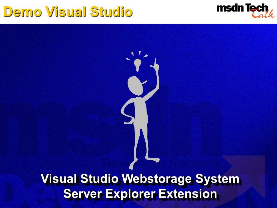 Demo Visual Studio Visual Studio Webstorage System Server Explorer Extension