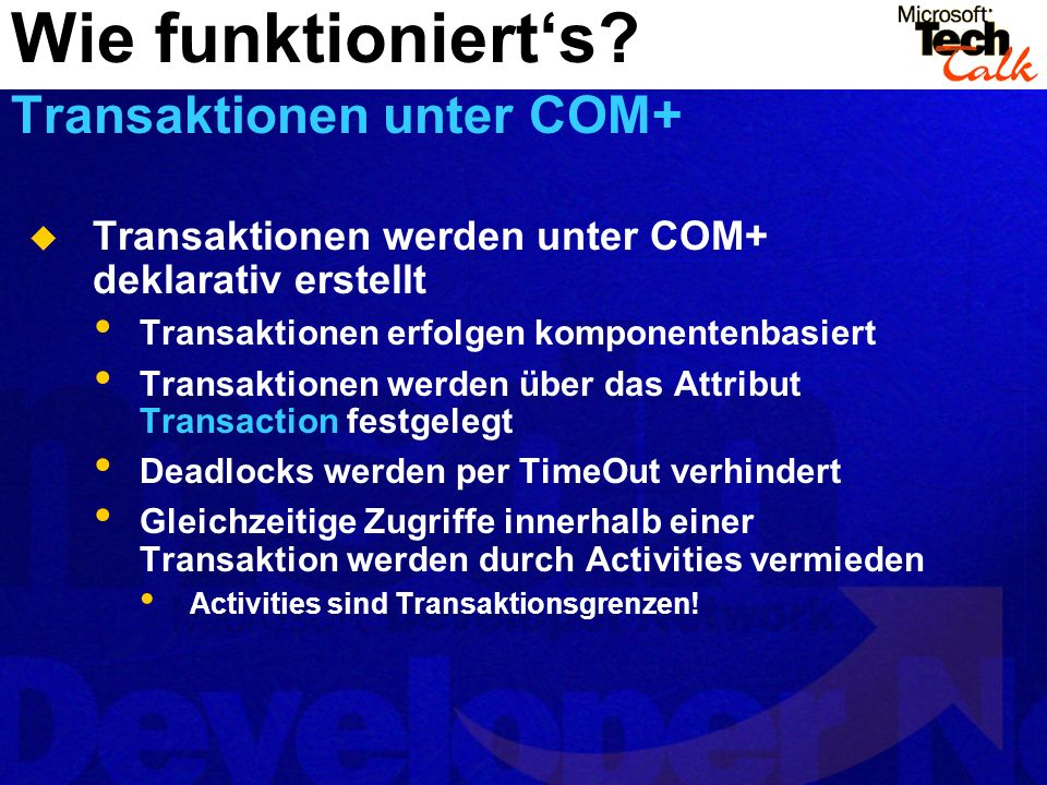 Wie funktionierts? Das Attribut Transaction