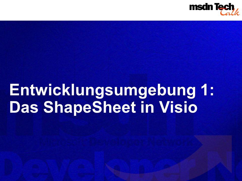 Shapes: parametrische Objekte GUI-Aktion ShapeSheet Shape als Ergebnis