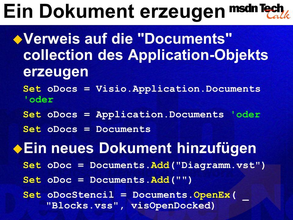 Die Schablone bestimmen Set oDocStencil = Documents( Basic Shapes.vss ) Die Masters Collection der Schablone holen Set oMasters = oDocStencil.Masters Verweis auf die abzulegenden Shapes Set oMaster = oMasters.Item( Star 5 ) oder Set oMaster = oMasters( Star 5 ) Sicherstellen, dass auf die Masters der Schablone zugegriffen wird, nicht die der Zeichnung.