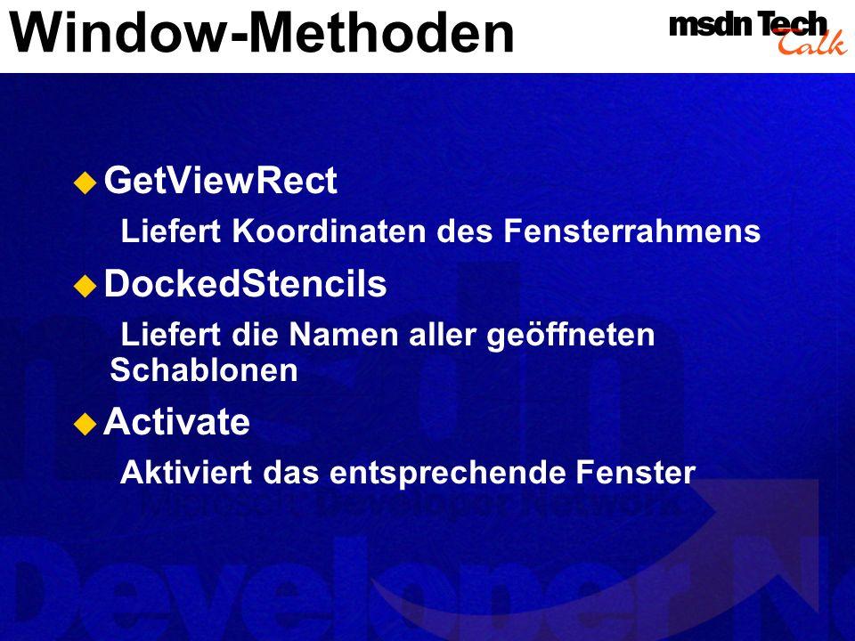 Windows.Add Damit erzeugen Sie ein neues Fenster im Bereich der Visio-Anwendung ActiveWindow.Windows.Add( My Anchor ,, _ visAnchorBarAddon) Kann von folgendem Typ sein: visAnchorbarAddon, visStencilAddon, oder visDrawingAddon