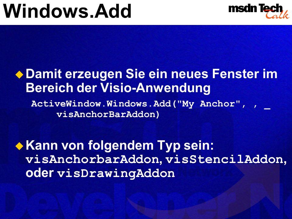 Windows.Add - 2 Die ideale Basis für Add-Ons und eigene Lösungen innerhalb der Visio Anwendungsoberfläche