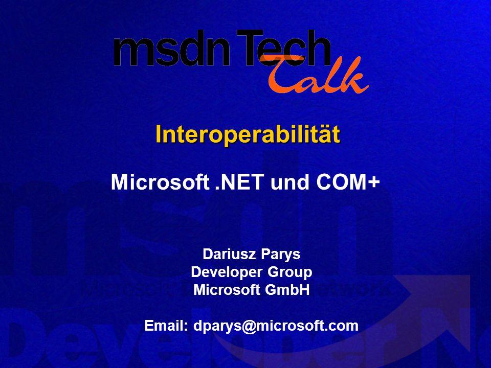 Microsoft.NET und COM+ 32 Was ist zu tun.