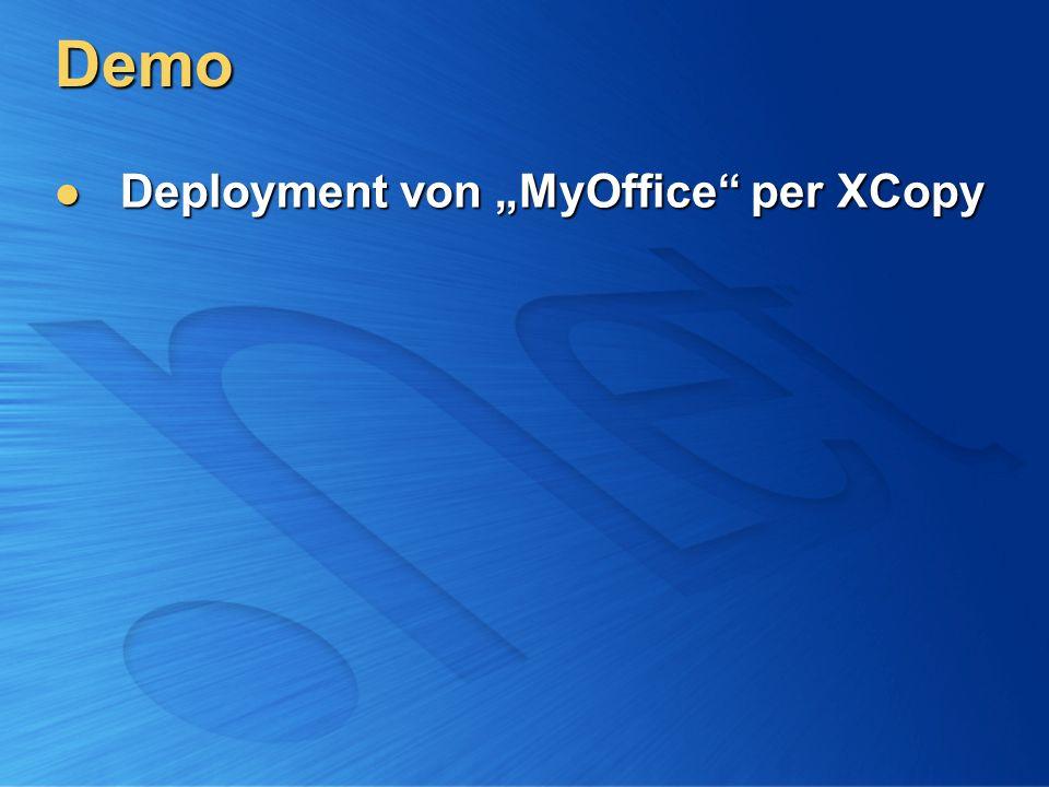 Demo Deployment von MyOffice per XCopy Deployment von MyOffice per XCopy