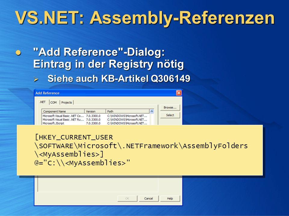 Gemeinsame Systemkomponenten (Zentraler Speicherort) MyOffice - Abhängigkeiten System.Windows.Forms.DLL.NET Formularbibliothek System.Windows.Forms.DLL.NET Formularbibliothek System.Data.DLL.NET Datenzugriffs-Bibliothek System.Data.DLL.NET Datenzugriffs-Bibliothek MSCorLib.DLL.NET Basis-Datentypen MSCorLib.DLL.NET Basis-Datentypen Applikations- Komponenten (Lokaler Speicherort) MyText.EXE MySpeller.DLL MyCalc.EXE NEUE VERSION!
