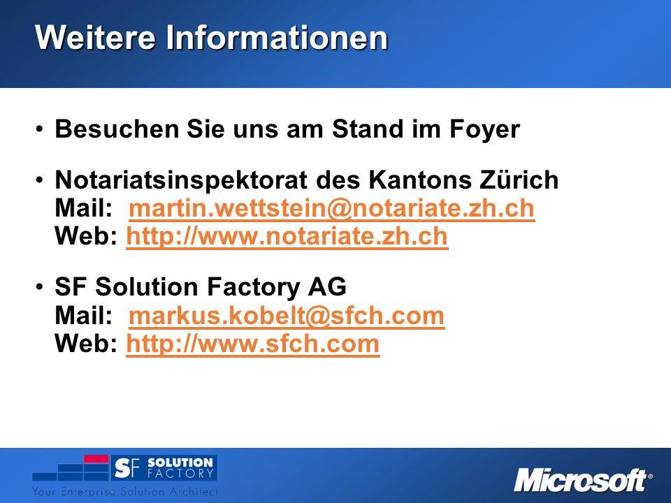 Weitere Informationen Besuchen Sie uns am Stand im FoyerBesuchen Sie uns am Stand im Foyer Notariatsinspektorat des Kantons Zürich Mail: martin.wettst