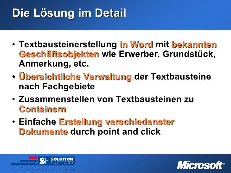Die Lösung im Detail Textbausteinerstellung in Word mit bekannten Geschäftsobjekten wie Erwerber, Grundstück, Anmerkung, etc.Textbausteinerstellung in