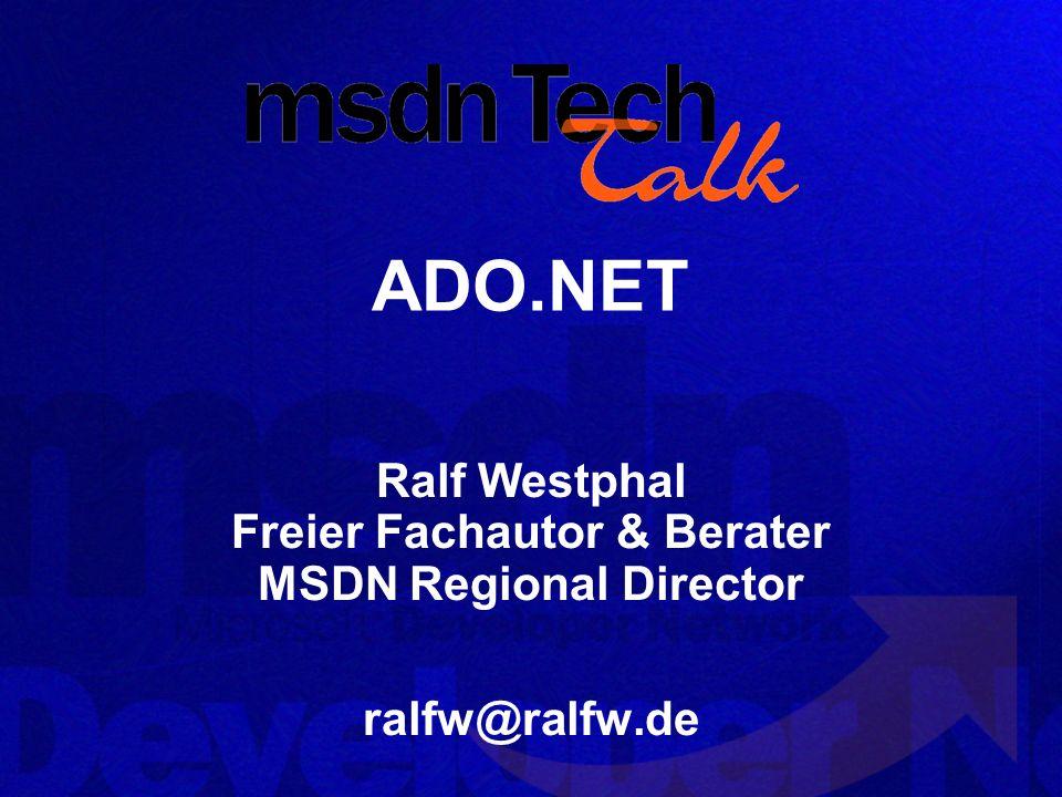 ADO.NET Objekt Model Das klassische ADO Gewand … Connection Command, Parameter … mit neuen Objekten: DataReader Forward-only, Read-only Recordset DataSet Disconnected, In-Memory Cache DataAdapter Verbindet das DataSet mit der Datenquelle
