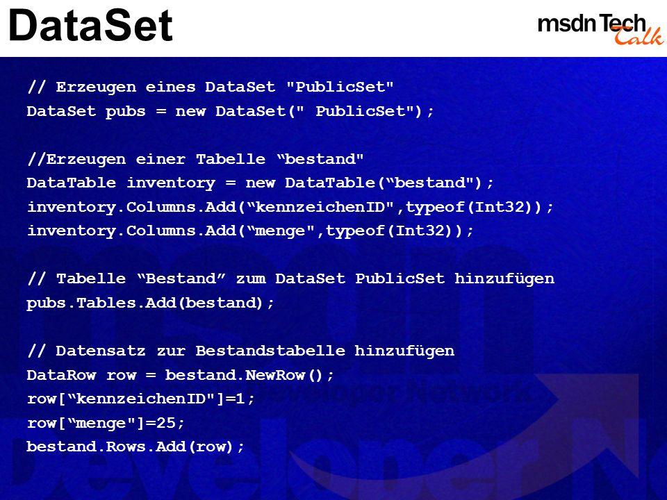 DataSet // Erzeugen eines DataSet
