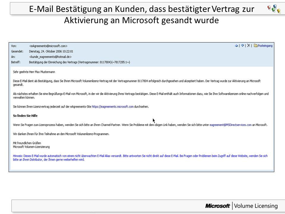 38 E-Mail Bestätigung an Kunden, dass bestätigter Vertrag zur Aktivierung an Microsoft gesandt wurde