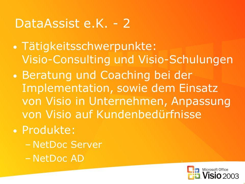 DataAssist e.K. - 2 Tätigkeitsschwerpunkte: Visio-Consulting und Visio-Schulungen Beratung und Coaching bei der Implementation, sowie dem Einsatz von
