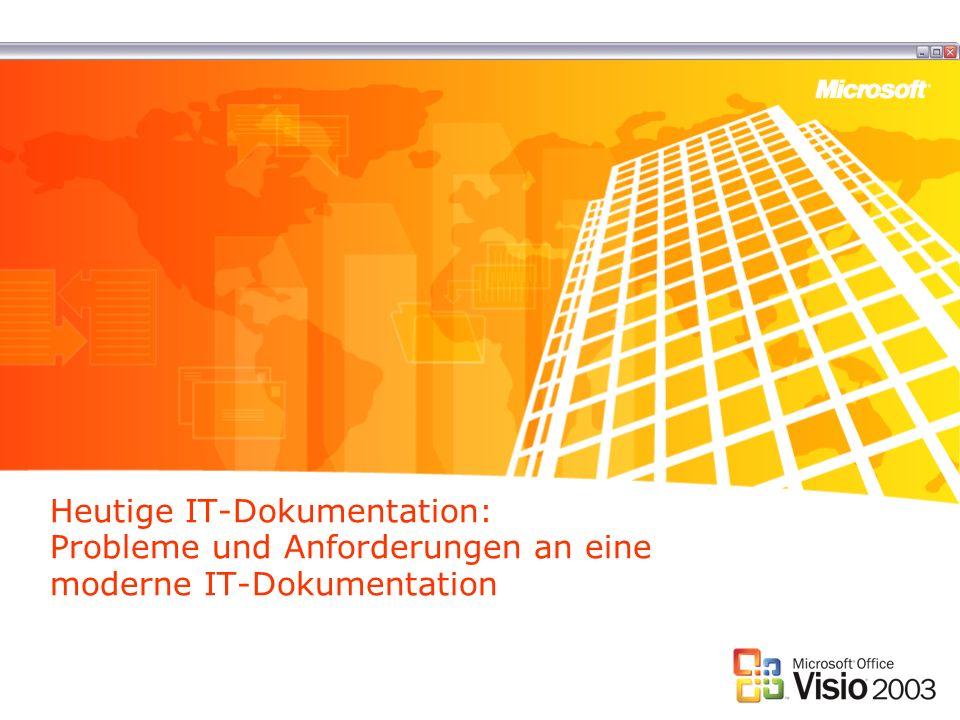 Heutige IT-Dokumentation: Probleme und Anforderungen an eine moderne IT-Dokumentation