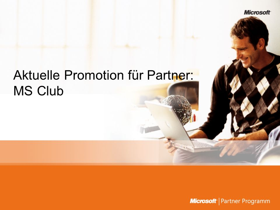 Aktuelle Promotion für Partner: MS Club
