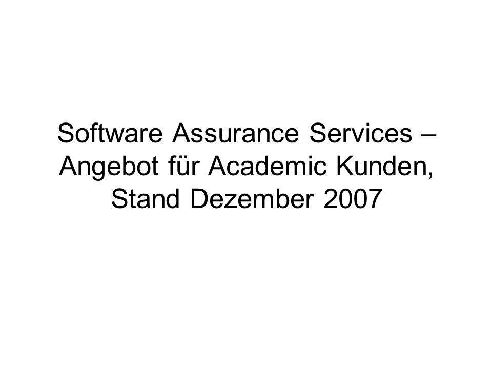 Software Assurance Services – Angebot für Academic Kunden, Stand Dezember 2007