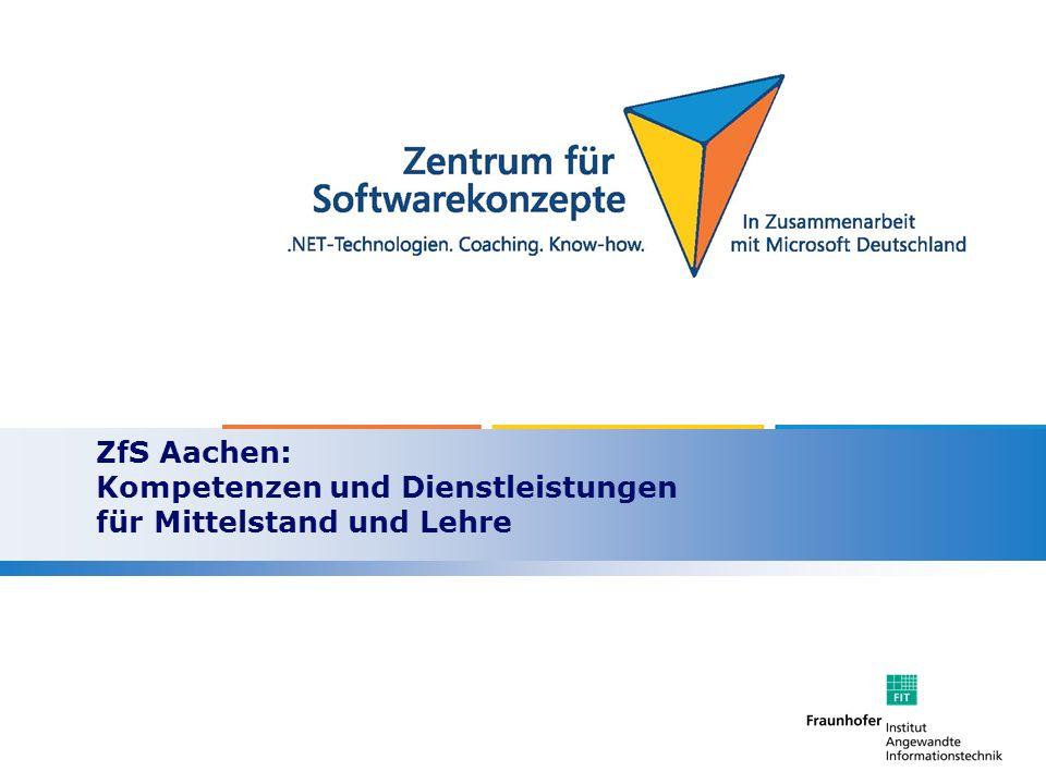 ZfS Aachen: Kompetenzen und Dienstleistungen für Mittelstand und Lehre