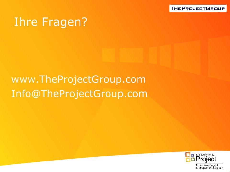 Ihre Fragen? www.TheProjectGroup.com Info@TheProjectGroup.com