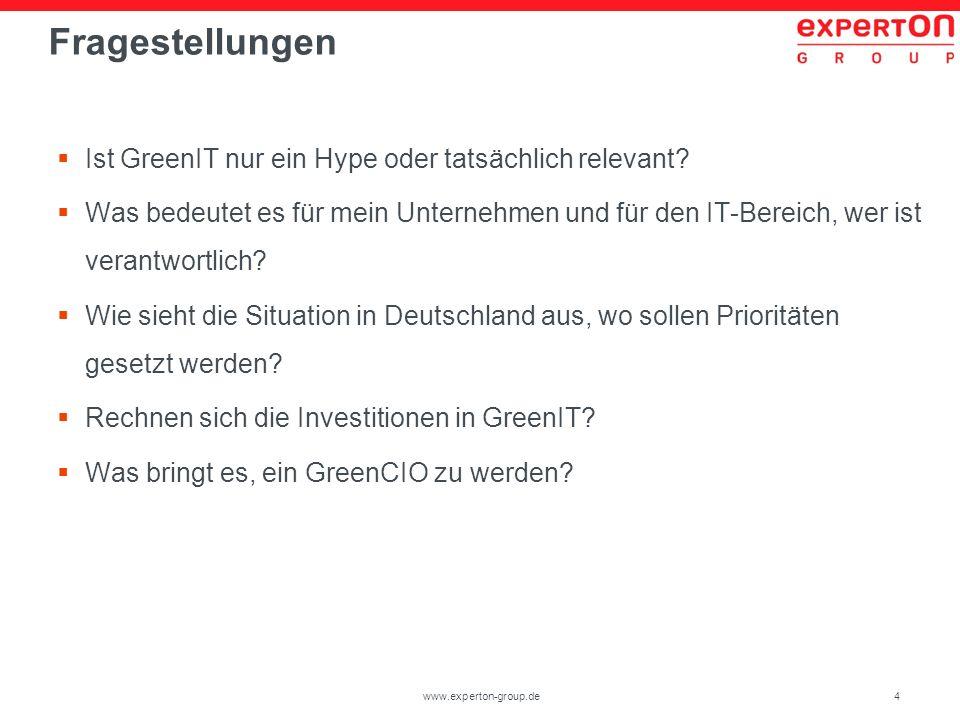 4www.experton-group.de Fragestellungen Ist GreenIT nur ein Hype oder tatsächlich relevant? Was bedeutet es für mein Unternehmen und für den IT-Bereich