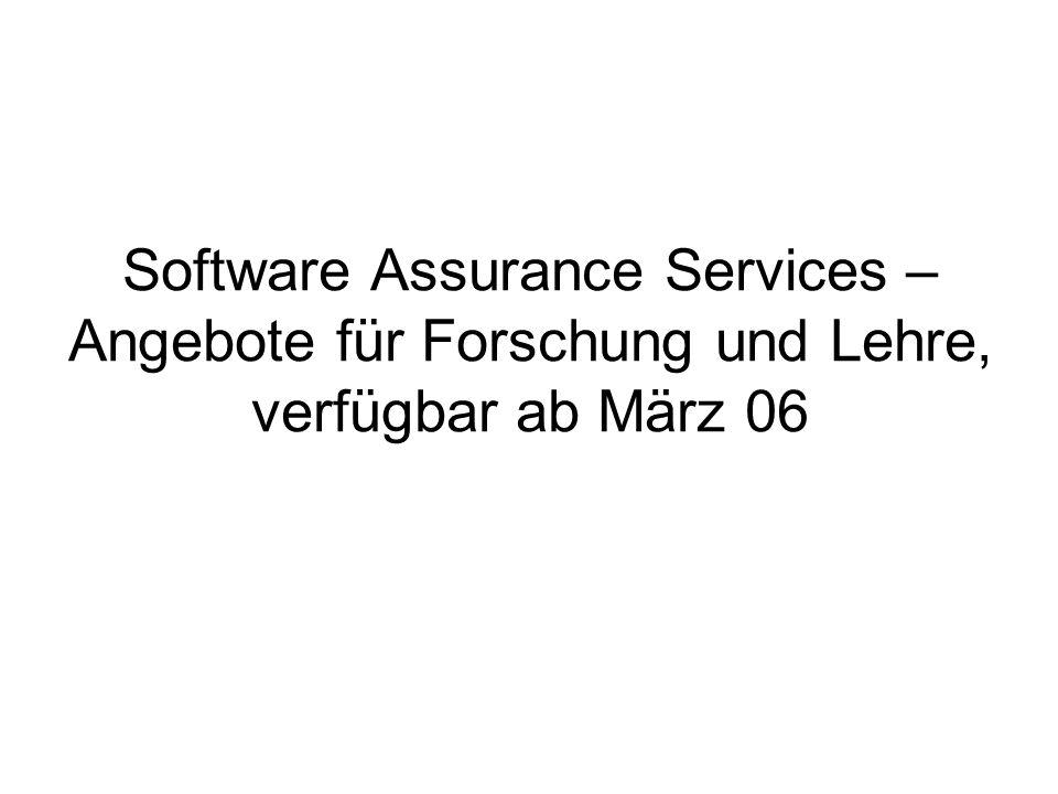 Software Assurance Services – Angebote für Forschung und Lehre, verfügbar ab März 06
