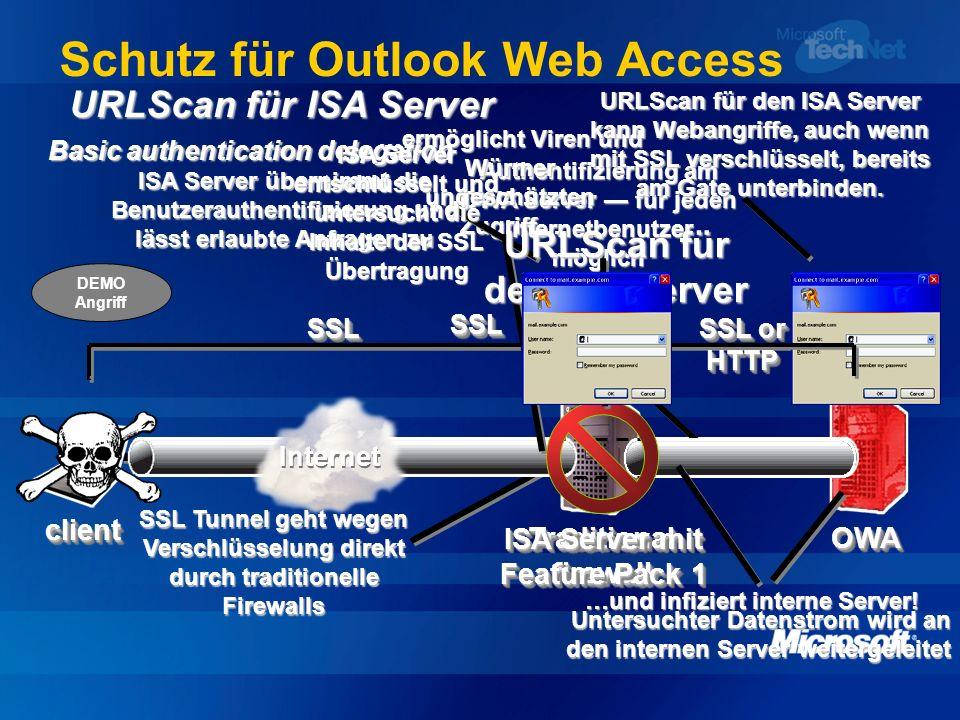Schutz für Outlook Web Access Traditional firewall OWAOWA clientclient Authentifizierung am OWA Server für jeden Internetbenutzer möglich SSLSSL SSL T