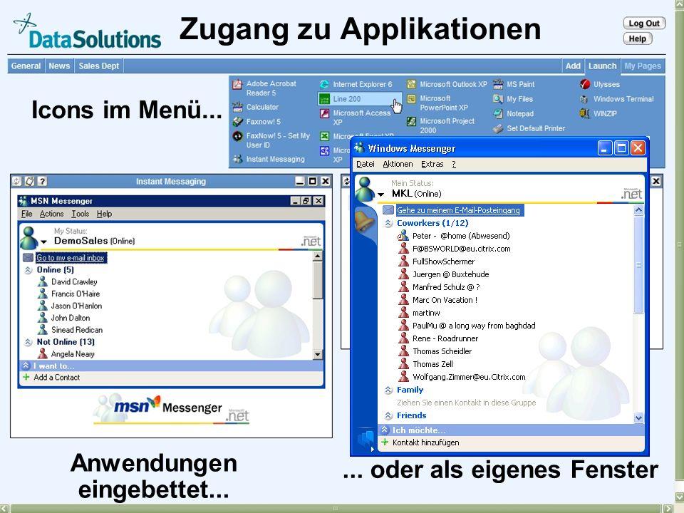 29 Access … Einfache Integration mit Citrix MetaFrame stellt Zugriff auf alle veröffentlichten Anwendungen sicher Nutzung von Citrix ICA ermöglicht Zu