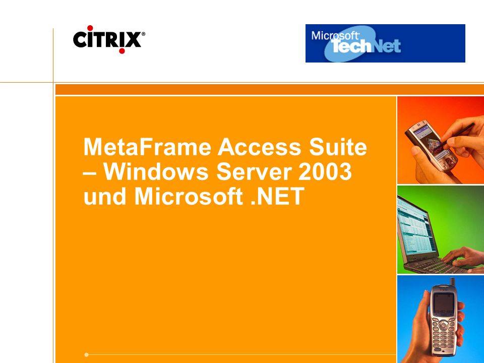 48 Citrix ® MetaFrame ® Access Suite Citrix ProduktInstalliert aufIntegriert MetaFrame XP Presentation Server Windows Server 2003 oder Windows 2000 Terminal Services Active Directory, IIS, MOM, Microsoft Office, Microsoft CRM, Navision/Great Plains, Exchange MetaFrame Secure Access Manager Windows Server 2003 oder Windows 2000 Server, IIS 5.0 oder 6.0, SQL Server, Internet Explorer,.Net Framework SharePoint Portal Server, Microsoft Office, Win Forms/Web Forms, BizTalk Apps, Exchange MetaFrame Conferencing Manager Windows Server 2003 oder Windows 2000 Terminal Services Outlook/Exchange MetaFrame Password Manager Windows Server 2003 oder Windows 2000 Terminal Services, Windows XP, Windows 2000, Internet Explorer Active Directory, unterstützt jede Windows Anwendung
