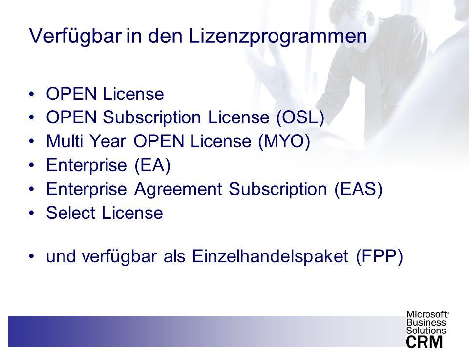 8 Verfügbar in den Lizenzprogrammen OPEN License OPEN Subscription License (OSL) Multi Year OPEN License (MYO) Enterprise (EA) Enterprise Agreement Su