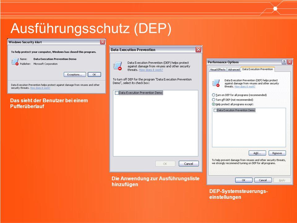Ausführungsschutz (DEP) Das sieht der Benutzer bei einem Pufferüberlauf Die Anwendung zur Ausführungsliste hinzufügen DEP-Systemsteuerungs- einstellungen