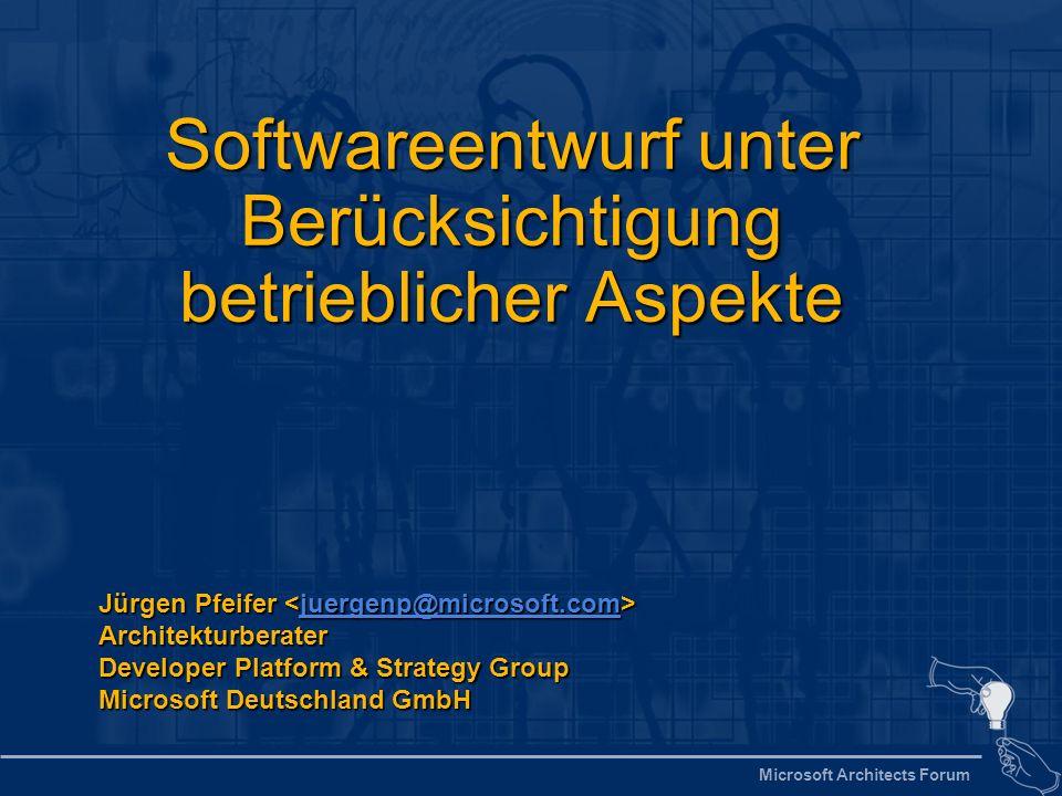 Microsoft Architects Forum 2 Agenda Worüber reden wir.