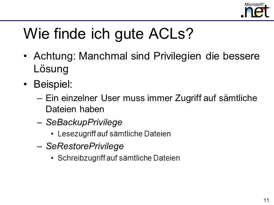 11 Wie finde ich gute ACLs.