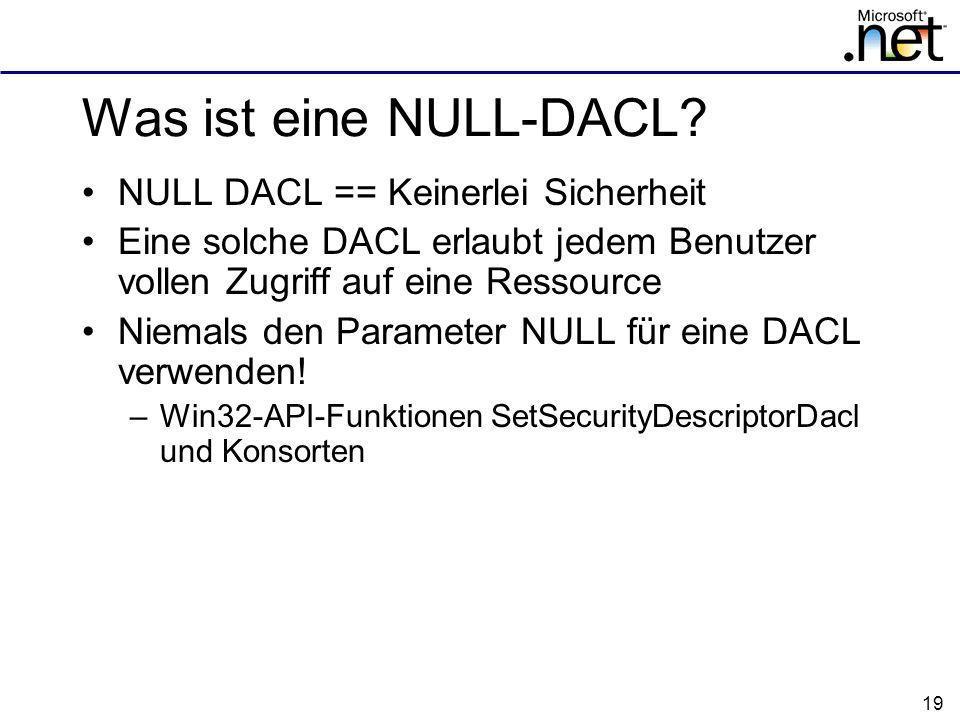 19 Was ist eine NULL-DACL.