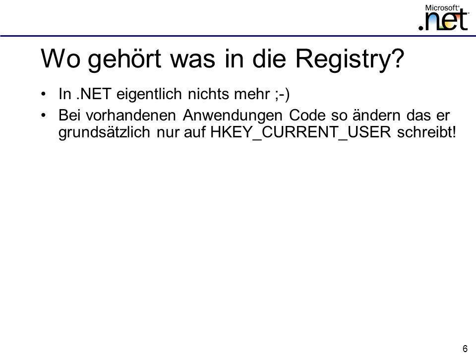 6 Wo gehört was in die Registry.