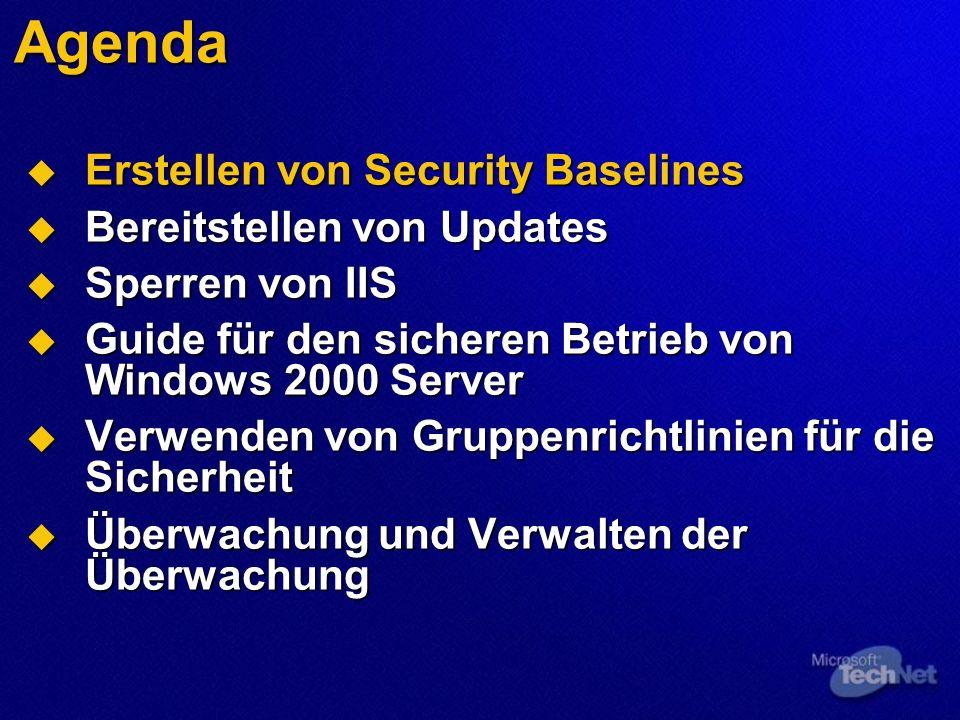 Erstellen von Security Baselines Verwenden des Microsoft Baseline Security Analyzers (MBSA) Bereitstellen der Datei MSSecure.cab oder MSSecure.xml Bereitstellen der Datei MSSecure.cab oder MSSecure.xml Microsoft-Internetwebsite Microsoft-Internetwebsite Dateifreigabe Dateifreigabe Interner Webserver Interner Webserver SUS-Server (Software Update Services) SUS-Server (Software Update Services)