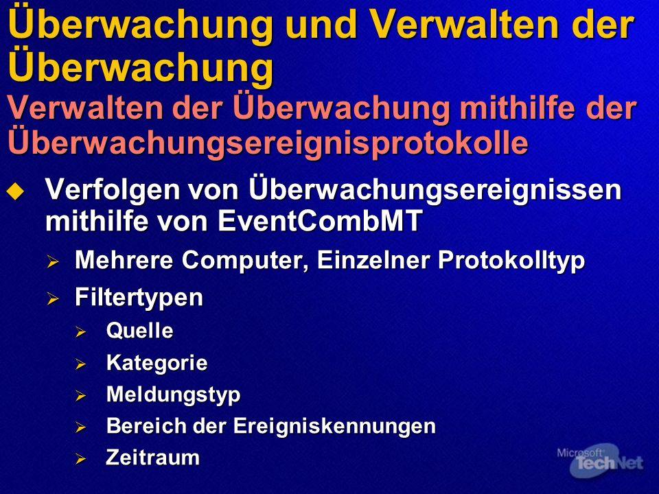 Überwachung und Verwalten der Überwachung Verwalten der Überwachung mithilfe der Überwachungsereignisprotokolle Verfolgen von Überwachungsereignissen