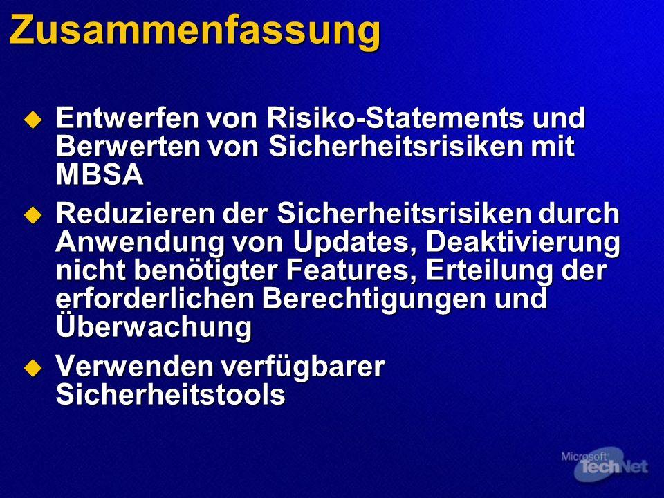 Zusammenfassung Entwerfen von Risiko-Statements und Berwerten von Sicherheitsrisiken mit MBSA Entwerfen von Risiko-Statements und Berwerten von Sicher