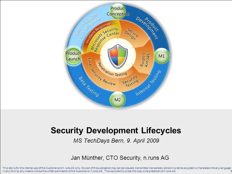 Agenda Roadmap Awareness und Training Phasen der Entwicklung Requirements Design Implementierung Verifizierung Veröffentlichung Response 2© n.runs AG, Jan Münther, 4-Jan-14 Security Development Lifecycles – TechDays