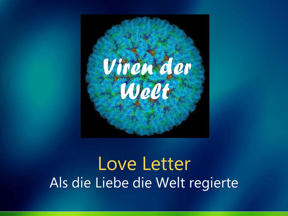 Love Letter Als die Liebe die Welt regierte