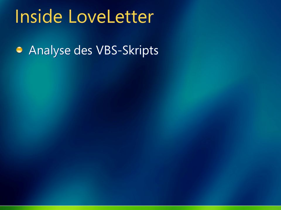 Inside LoveLetter Analyse des VBS-Skripts